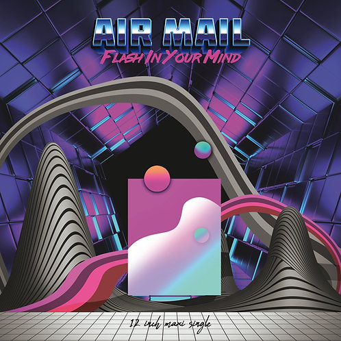"Air Mail - Flash In Your Mind - 12"" Red vinyl. Limited edition of 100 only!!"