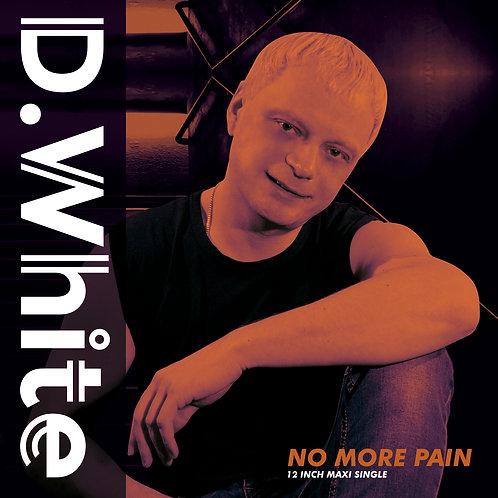 "D.White - No More Pain - 12"" brown & black vinyl"