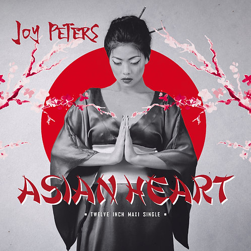 Joy Peters - Asian Heart (Classic Dance Edit) Digital Download
