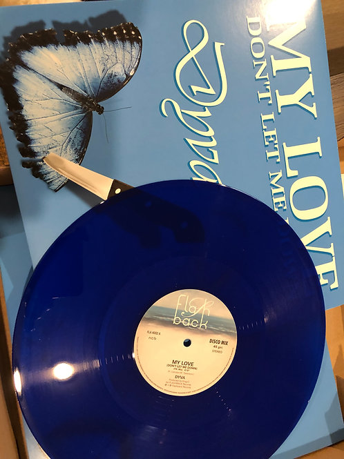 "Dyva - My Love (Don't Let Me Down) 12"" Blue vinyl"