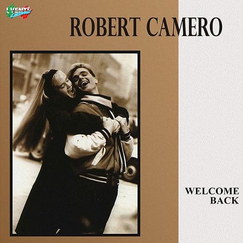 "Robert Camero - Welcome Back - 12"" White vinyl"