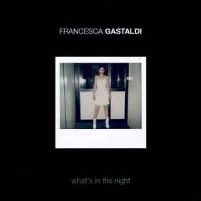 "Francesca Gastaldi - Whats In The Night - 12"" pink vinyl"