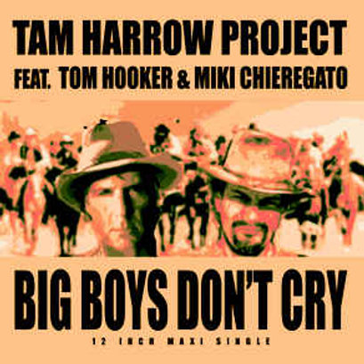 "Tam Harrow feat. Tom Hooker - Big Boys Don't Cry -12"" Gold vinyl"