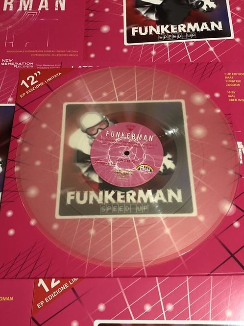 """Funkerman - Speed Up - 12"""" Clear vinyl"""