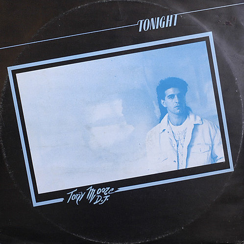 Tony Moore D.J. ‎– Tonight 12""