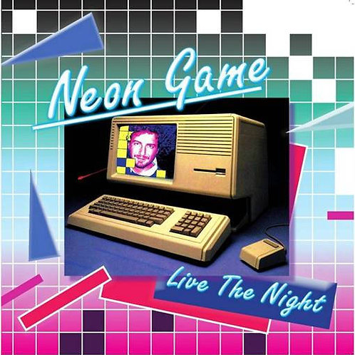 Neon Game - Live The Night
