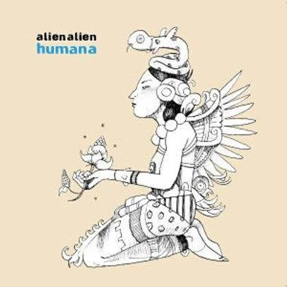"""Alien Alien - Humana 12"""""""