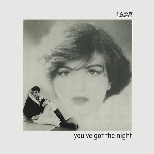 Lame' ‎– You've Got The Night