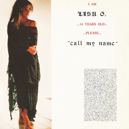 """Lisa G - Call My Name - 12"""" White vinyl. Limited edition of 150 only!"""