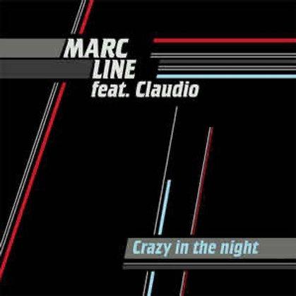 "Marc Line - crazy in the night - 12"" vinyl"