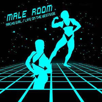"Male Room - Macho Girl/ Life on the Westside 12"""