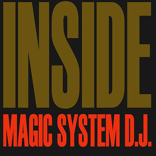 Magic System D.J. - Inside