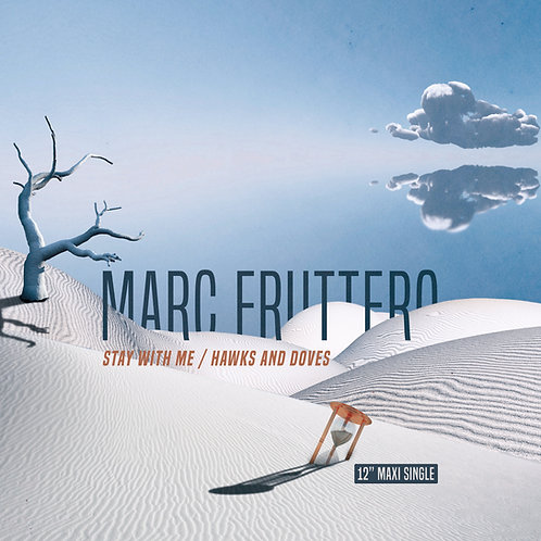 "Marc Fruttero - Stay With Me / Hawks And Doves - 12"" Electric Blue vinyl"