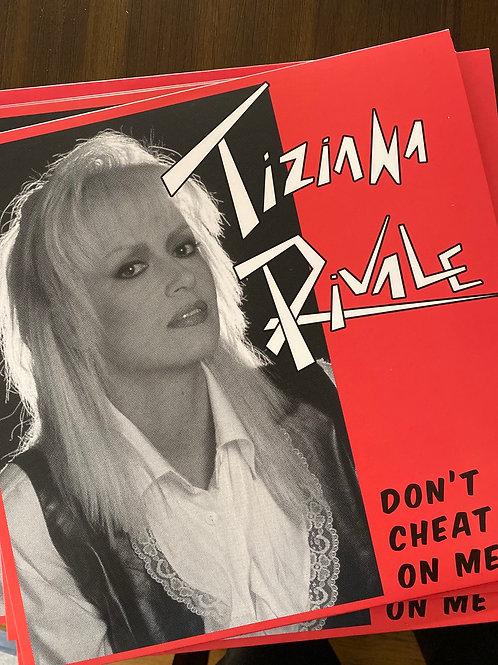 "Tiziana Rivale - Dont Cheat One Me - 12"" White vinyl"