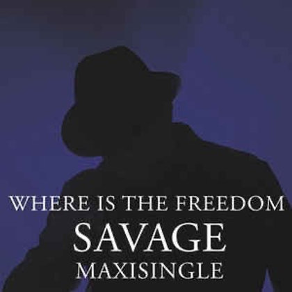 "Savage - Where Is The Freedom - 12"" blue vinyl"
