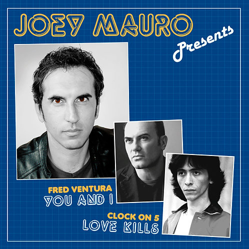 Joey Mauro Presents Fred Ventura / Clock On 5 - Yo