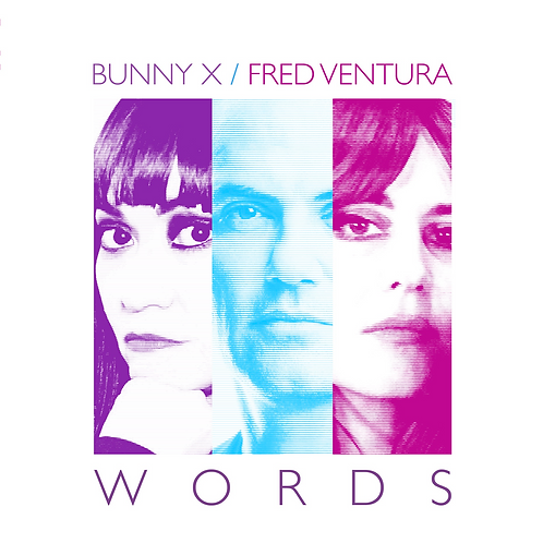 "Bunny X featuring Fred Ventura - Words - 12"" white and blue"