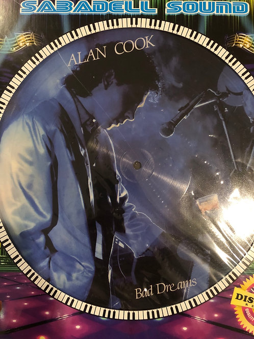 Alan Cook - Bad Dreams / Running Away pic disc