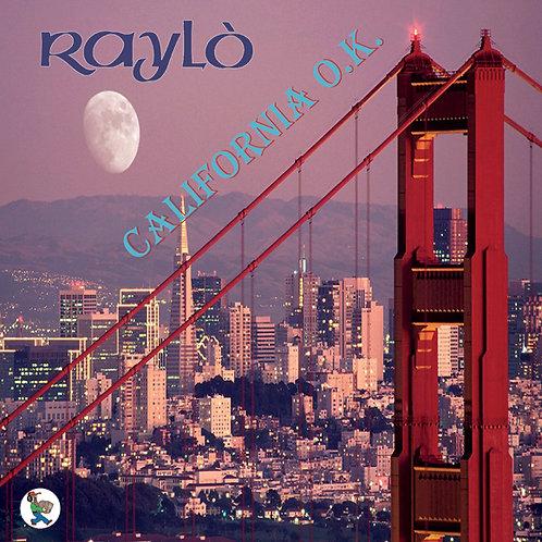 Raylò - California O.K.