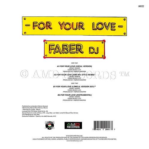 """Faber DJ - For Your Love - 12"""" white vinyl"""