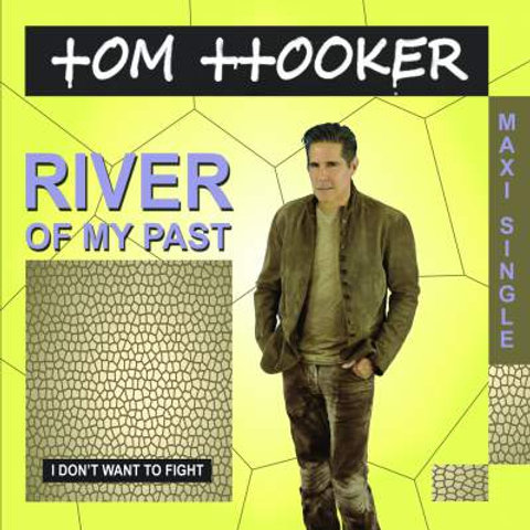 "Tom Hooker - River Of My Past / I Don't Want To Fight 12"" Blue vinyl"