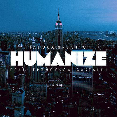 "Italoconnection Feat. Francesca Gastaldi ‎– Humanize 12"" Black vinyl"