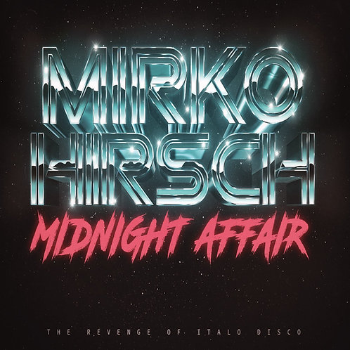 "Mirko Hirsch - Midnight Affair - 12"" yellow vinyl. Limited edition of 150 copies"