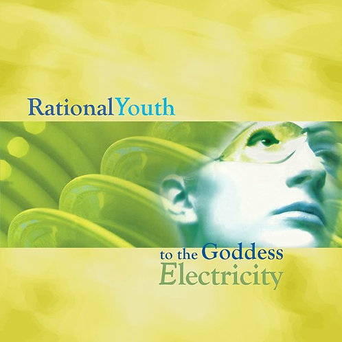 Rational Youth ‎– To The Goddess Electricity
