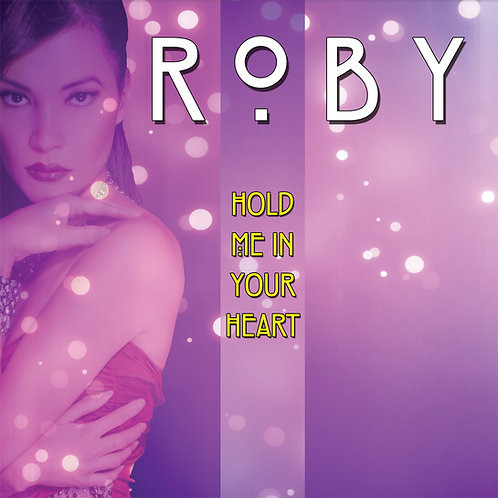 """Roby - Hold Me In Your Heart 12"""" black vinyl only"""