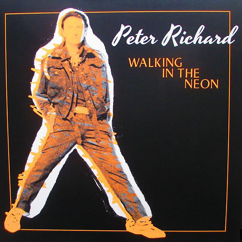 """Peter Richard – Walking In The Neon 12"""" Orange vinyl"""