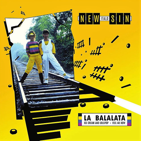 "New Italo Sin* – La Balalata / Ice Cream And Lollipop / Feel Me Now- 12"" White"