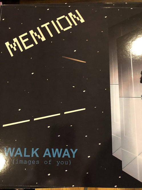 "Mention - Walk Away - 12"" black vinyl"