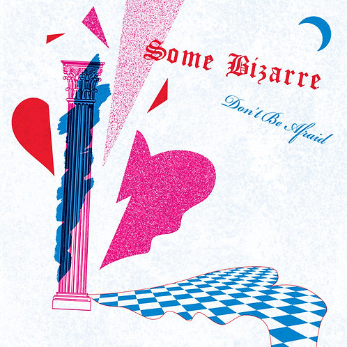 Some Bizarre ‎– Don't Be Afraid