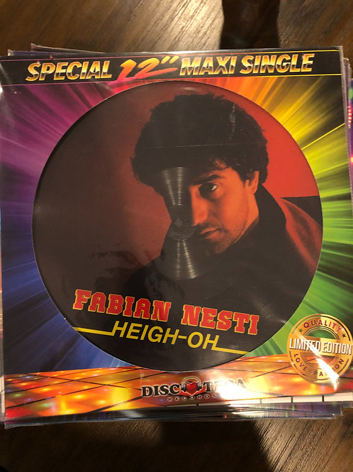 Fabian Nesti - Heigh Oh / Midnight Passion - I Need Your Love pic disc
