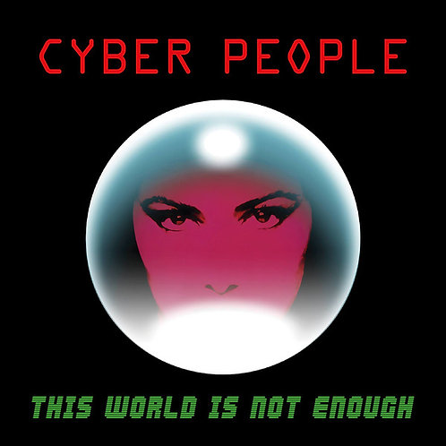 "Cyber People - This World Is Not Enough - 12 "" Green vinyl"