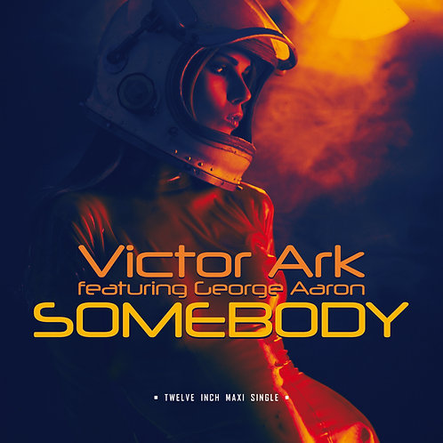"Victor Ark featuring George Aaron - Somebody - 12"" Orange vinyl"