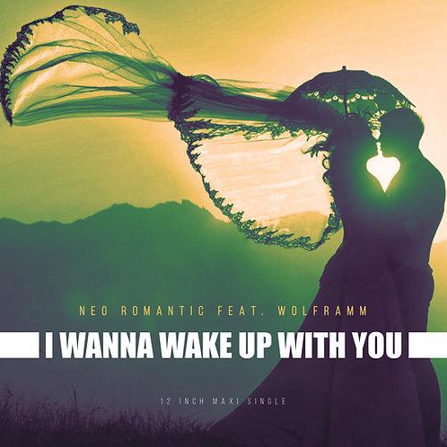 "AMD 109 - Neo Romantic Feat. Wolframm - I Wanna Wake Up With You - 12"" Yellow"