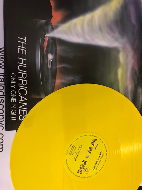"Hurricanes - Only One Night - 12"" yellow vinyl. Only 70 copies"