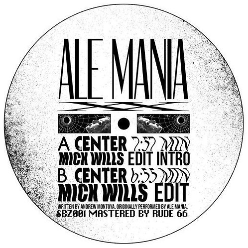 Ale Mania - Center (Mick Wills Edits)