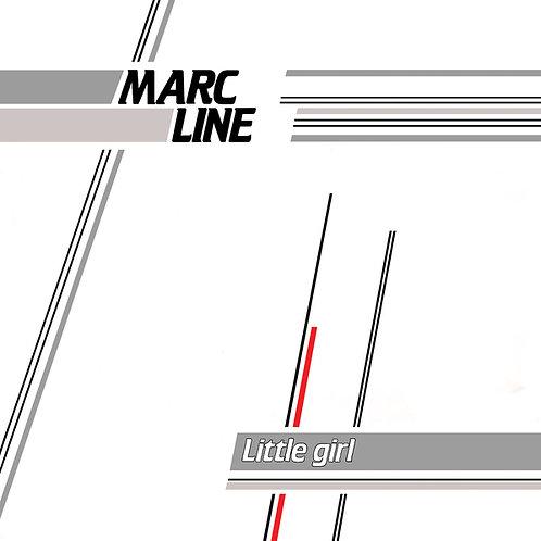 Marc Line – Little Girl/You Can Break My (White)