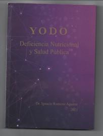 """""""YODO, Deficiencia Nutricional y Salud Pública"""""""