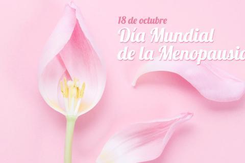18 de octubre Día Mundial de la Menopausia
