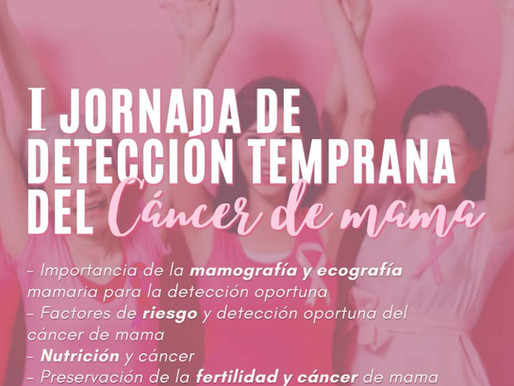 I Jornada de detección temprana del Cancer de Mama
