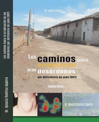 """Lanzamiento del libro """"Los caminos hacia la erradicación de los desórdenes por deficiencia de yodo"""""""
