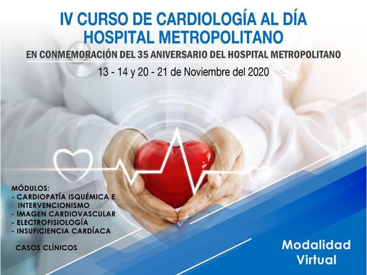 IV CURSO DE CARDIOLOGÍA AL DÍA HOSPITAL METROPOLITANO