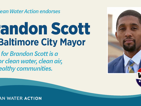 April 30: Clean Water Action & Working Families Party Endorse Brandon for Baltimore
