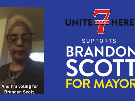 May 1: UNITE HERE! Local 7 Endorses Brandon for Baltimore