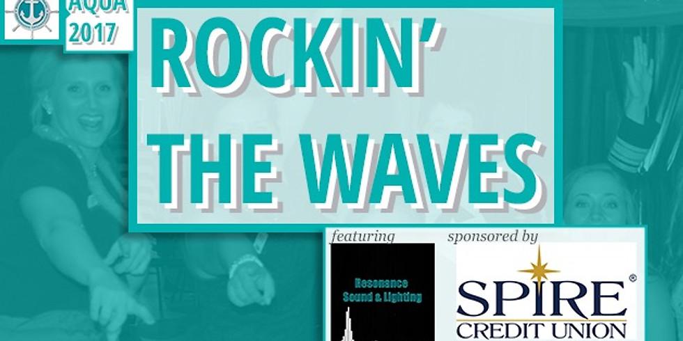 Rockin' the Waves featuring Resonance Sound & Lighting