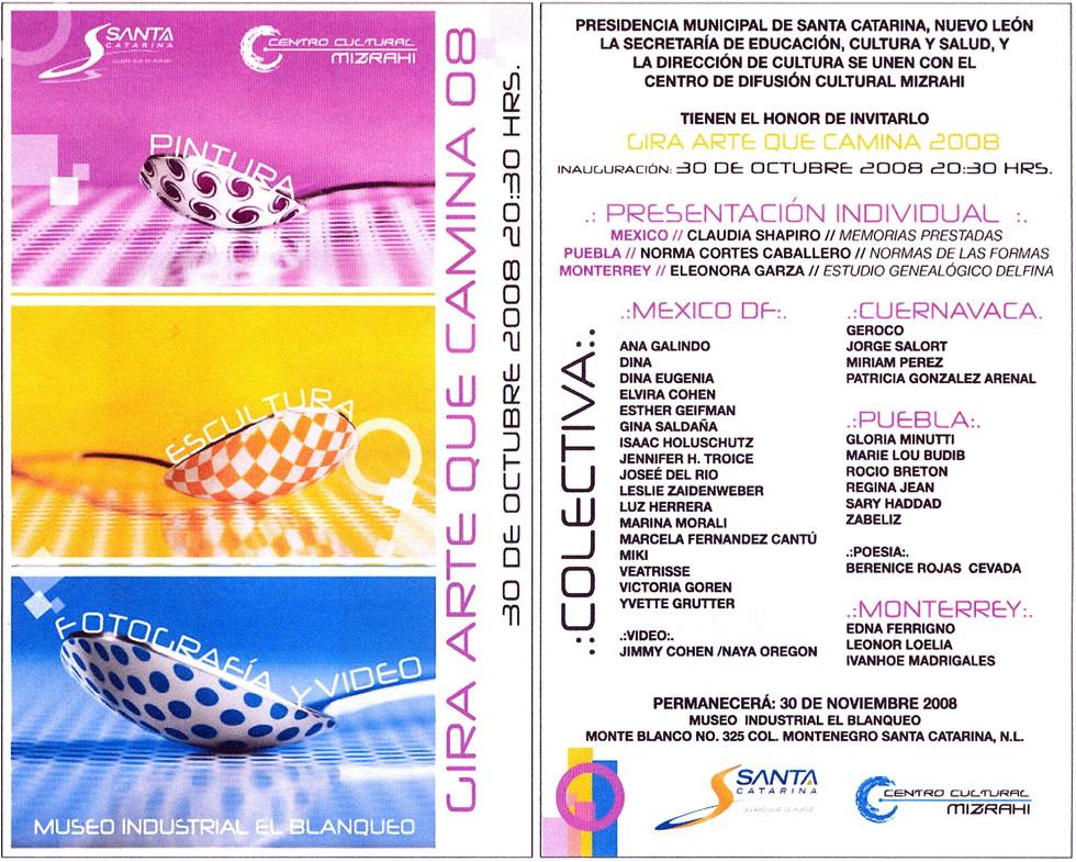 Shapiro, Flyer, 2008/10/30, Gira Arte Que Camina, Sta. Catarina, NL.