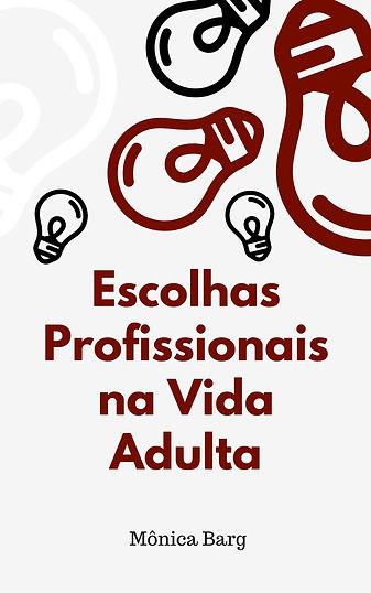 Escolhas Profissionais na Vida Adulta (2